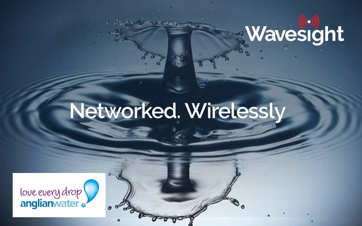 Anglian Water . Networked. Wirelessly across multiple sites in the United Kingdom